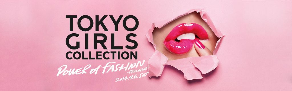 Tokyo Girls Collection shows the Power of Fashion for '14 A/W