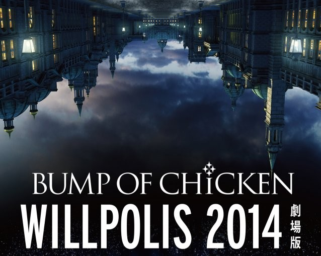 BUMP OF CHICKEN to release Tour Documentary & New Live DVD / Blu-ray