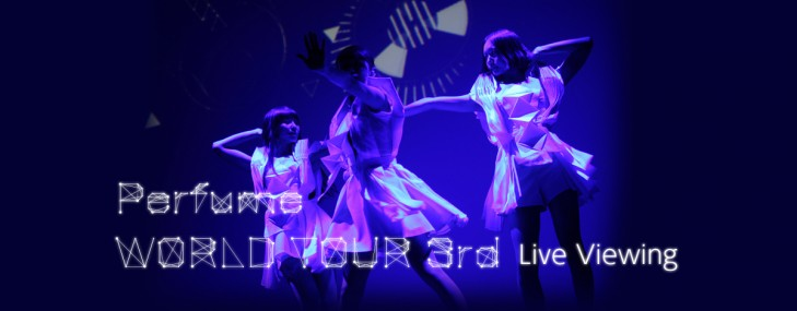 Perfume's NYC concert will be broadcast live in Japanese theaters