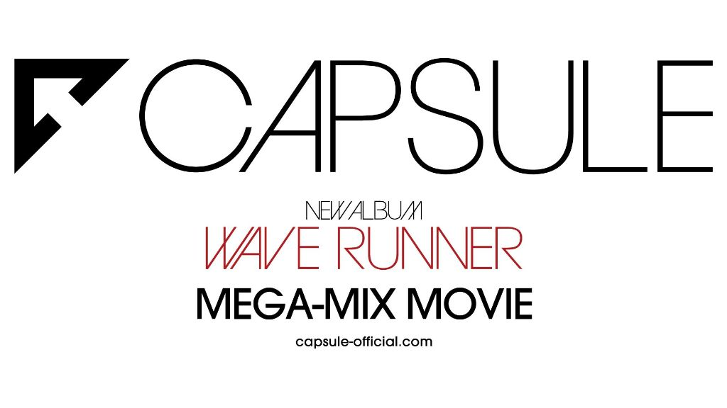 CAPSULE release digital single, promotional mega-mix video