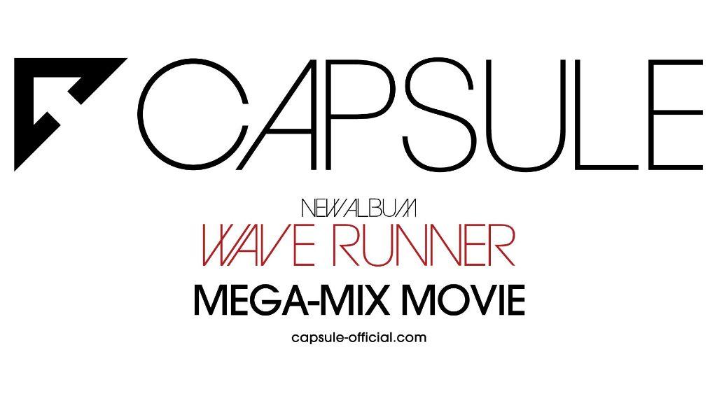 CAPSULE release digital single, promotional mega-mix video