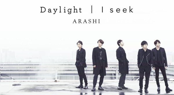 "Arashi's new Double A-side single ""I seek/ Daylight"" for Satoshi Ohno & Jun Matsumoto's dramas"