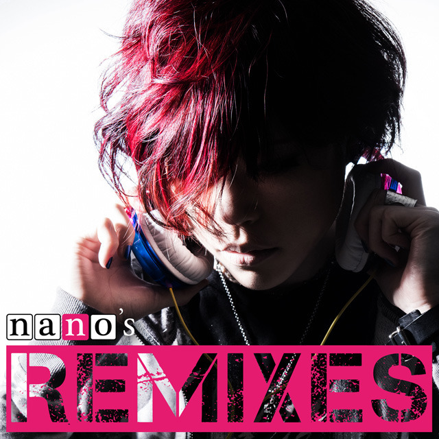 nano's remixes cover