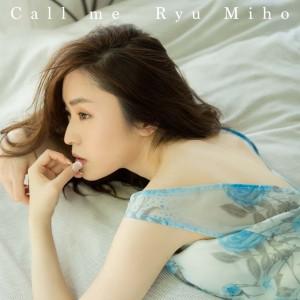 Ryu Miho Call me 02