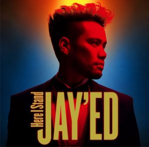 JAYED Here I Stand album 2017