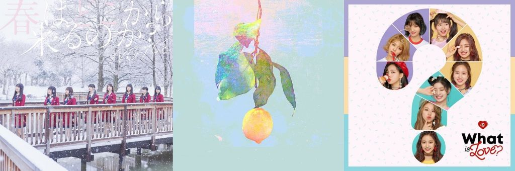 #1 Song Review: Week of 4/9 – 4/15 (NGT48 v. Yonezu Kenshi v. TWICE)