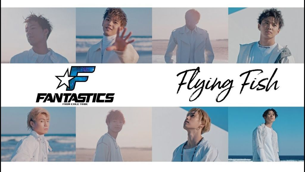 "FANTASTICS from EXILE TRIBE release MV for 2nd single ""Flying Fish"""