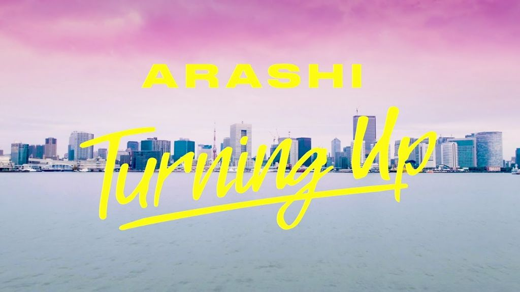 "ARASHI drops official music video for ""Turning Up"""