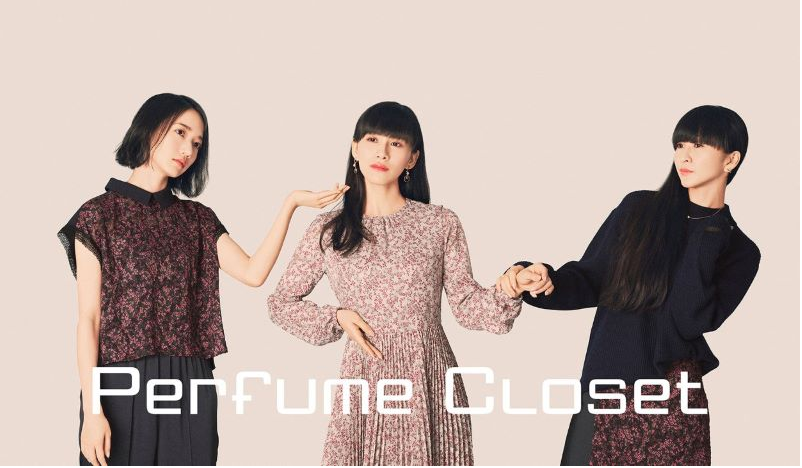 "Perfume to open pop-up fashion shop ""Perfume Closet"""