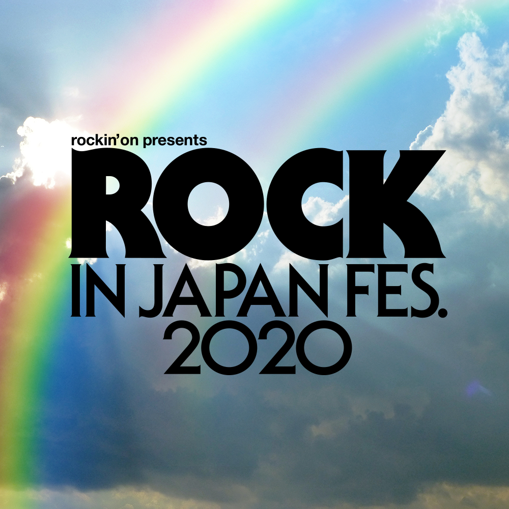 ROCK IN JAPAN FESTIVAL 2020 Canceled