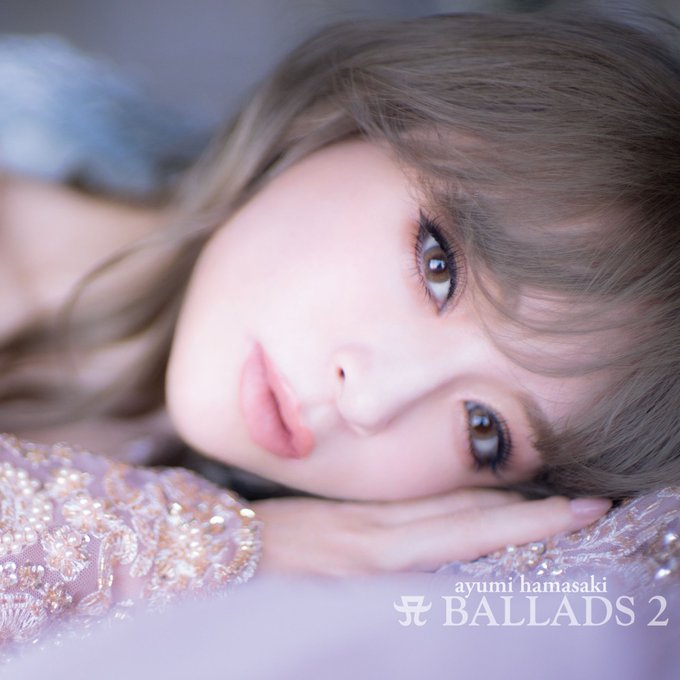 "Ayumi Hamasaki reveals visuals and partial tracklist for ""A BALLADS 2"""